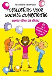 Spelletjes voor sociale competentie -samen staan we sterk, 80 korte spelletjes voor kinderen van Portmann, Rosemarie