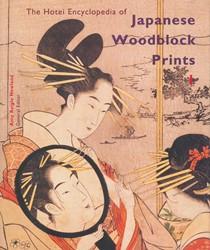 The Hotei Encyclopedia of Japanese Woodb