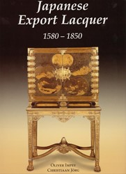 Japanese Export Lacquer -1580-1850 Impey, Oliver