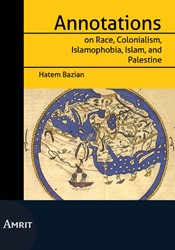 Annotations on Race, Colonialism, Islamo Bazian, Hatem