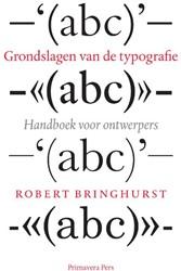 Grondslagen van de typografie -handboek voor vormgevers Bringhurst, R.