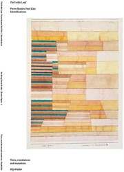 The Fertile Land, Identifications (Pierr -Pierre Boulez Paul Klee; ident ifications Mulder, Etty