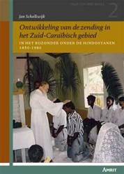 Ontwikkeling van de zending in het zuid- -in het bijzonder onder de Hind oestanen 1850-1980 Schalkwijk, Jan M.W.