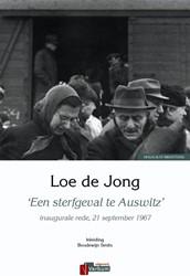 'Een sterfgeval te Auswitz' -inaugurele rede, 21 september 1967 Jong, Loe de
