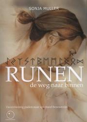 Runen, de weg naar binnen -Vierentwintig paden naar spiri tueel bewustzijn Muller, Sonja
