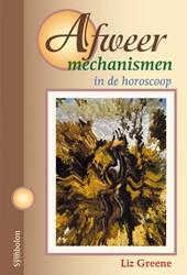 Afweermechanismen in de horoscoop -GREENE, L. 000693 Greene, Liz
