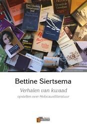 Verhalen van kwaad -opstellen over Holocaustlitera tuur Siertsema, Bettine
