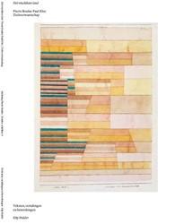 Het vruchtbare land -Pierre Boulez Paul Klee; ziels verwantschap Mulder, Etty