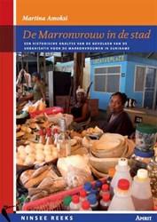 De Marronvrouw in de stad -een historische analyse van de gevolgen van de urbanisatie v Amoksi, M.