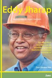 Eddy Jharap -een biografisch interview over de ontwikkeling van de staats Hira, Sandew