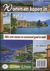 Wonen en kopen in Italie -alles over vestigen en onroere nd goed in Italie Gillissen, P.L.