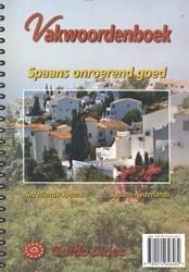 Vakwoordenboek Spaans onroerend goed -Spaans onroerend goed Gillissen, P.L.