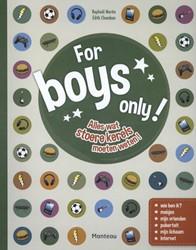 For boys only! -alles wat stoere kerels moeten weten Martin, Raphael
