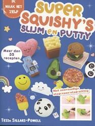 Super squishy's slijm en putty -Meer dan 35 recepten Sillars Powell, Tessa