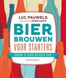 Bier brouwen voor starters -brouw je eigen Belgisch bier Pauwels, Luc