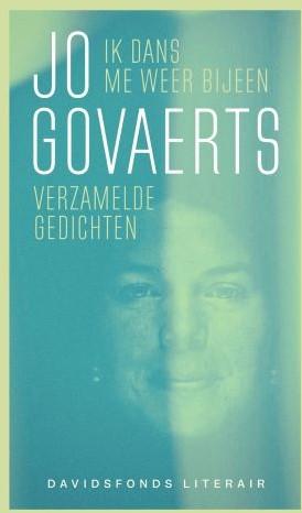 Ik dans me weer bijeen -verzamelde gedichten Govaerts, Jo