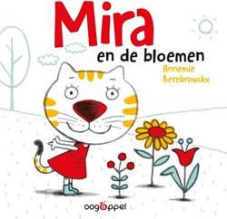Mira en de bloemen Berebrouckx, Annemie