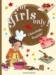 For girls only Chocolade, heerlijk ! CARRERE, BRIGITTE