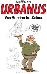 Urbanus Van Amedee tot Zulma -Urbanus de vuilnisheld Wouters, Tom