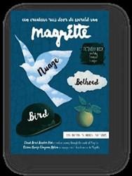 Magritte - vogel wolk bolhoed -een creatieve reis door de wer eld van Magritte Elseviers, Liesbeth