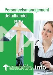 Ambitie.info BPV-katern -BPV PERSONEELSMANAGEMENT DETAI LHANDEL Dickmann, M.