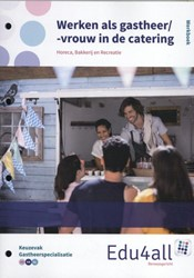 Werken als gastheer/-vrouw in de caterin Hurkx, Carolien