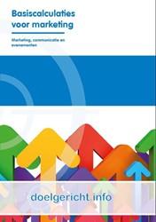 Basiscalculaties voor marketing Doelgeri -BASISCALCULATIES VOOR MARKETIN G Lockefeer, E.