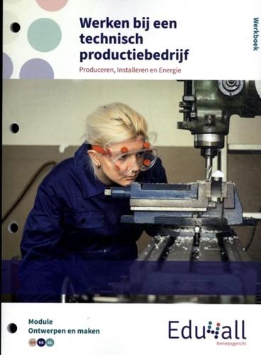 Werken bij een technisch productiebedrij