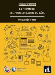 La formacion del profesorado de espanol -innovacion y reto