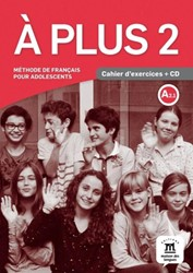 A plus 2 -cahier d'exercices + CD