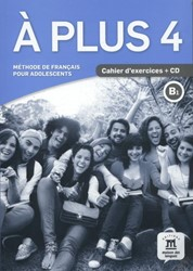 A plus 4 -cahier d'exercices + CD