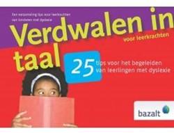 25 Tips: Verdwalen in taal voor leerkrac -25 tips voor het begeleiden va n leerlingen met dyslexie Zalm, S. van der