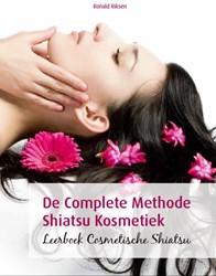 De Complete Methode Shiatsu Kosmetiek -leerboek cosmetische Shiatsu Riksen, Ronald