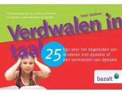 25 Tips: Verdwalen in taal voor ouders -25 tips voor het begeleiden va n kinderen met dyslexie of een Zalm, S. van der