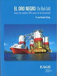El oro negro (the black gold) -good for another 200 years of oil extraction Kasteel, Herman van