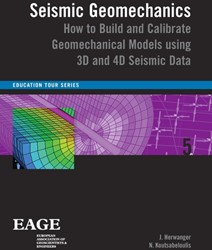 Education Tour Series Seismic Geomechani -how to build and calibrate geo mechanical models using 3D and Herwanger, J.