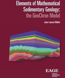 Elements of mathematical sedimentary geo -the GeoChron model Mallet, Jean-Laurent