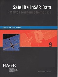 Education Tour Series Satellite InSAR da -reservoir monitoring from spac e Ferretti, Alessandro