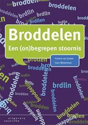 BRODDELEN -EEN (ON)BEGREPEN STOORNIS ZAALEN, YVONNE VAN