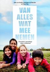 Van alles wat meenemen -diversiteit in opvoedings-stij len in Nederland Keulen, A. van