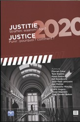Justitie 2020. Straffen: waarom? hoe?/ J Cova, Florian