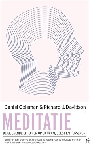 Meditatie -De blijvende effecten op licha am, geest en hersenen Goleman, Daniel