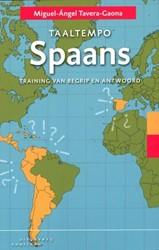 Taaltempo Spaans -training van begrip en antwoor d Tavera - Gaona, Miguel-Angel