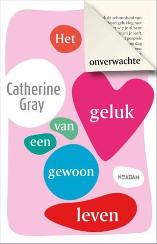 Het onverwachte geluk van een gewoon lev Gray, Catherine