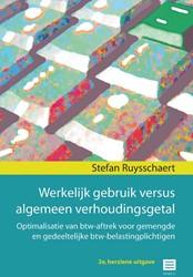 Werkelijk gebruik versus algemeen verhou -Optimalisatie van btw-aftrek v oor gemengde en gedeeltelijke Ruysschaert, Stefan