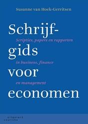 Schrijfgids voor economen -scripties, papers en rapporten in business, finance en manag Hoek-Gerritsen, Susanne van