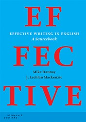 Effective writing in English -a sourcebook Hannay, Mike