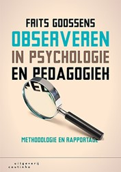 Observeren in psychologie en pedagogiek -methodologie en rapportage Goossens, Frits