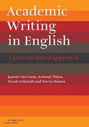 Academic Writing in English -a Process-Based Approach Loon, Janene van