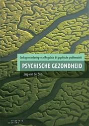 Psychische gezondheid -gedragsverandering en zelfregu latie bij psychische problemat Stel, Jaap van der